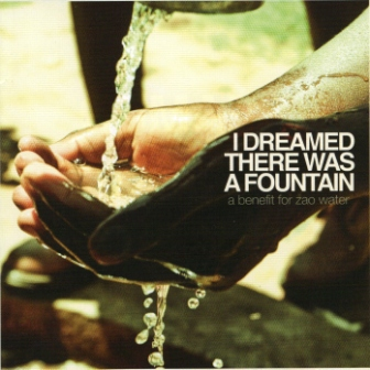 I dreamed there was a fountain